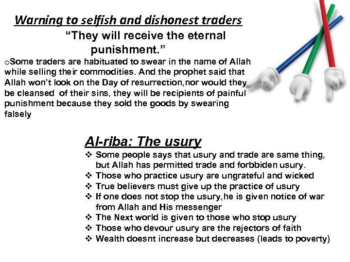 """Warning to selfish and dishonest traders """"They will receive the eternal punishment. """" o."""