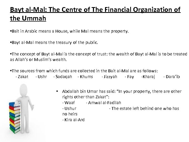 Bayt al-Mal: The Centre of The Financial Organization of the Ummah • Bait in