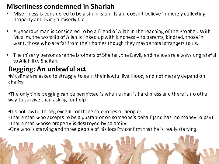 Miserliness condemned in Shariah • Miserliness is considered to be a sin in Islam