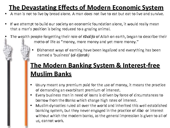 The Devastating Effects of Modern Economic System • A man is not to live