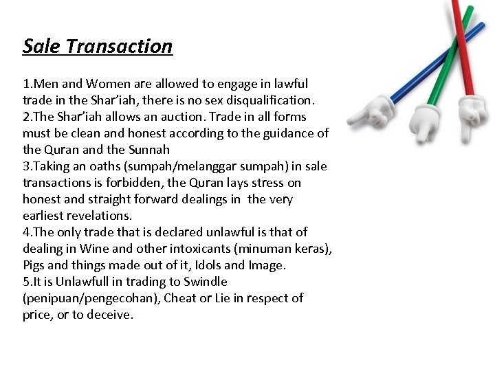 Sale Transaction 1. Men and Women are allowed to engage in lawful trade in