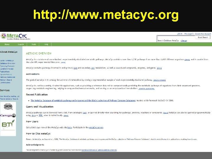 http: //www. metacyc. org