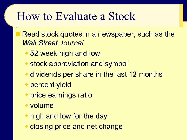 How to Evaluate a Stock n Read stock quotes in a newspaper, such as