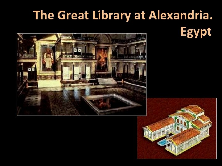 The Great Library at Alexandria. Egypt