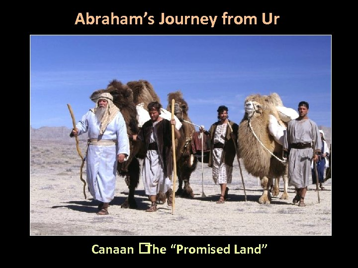 """Abraham's Journey from Ur Canaan """"Promised Land"""" The"""
