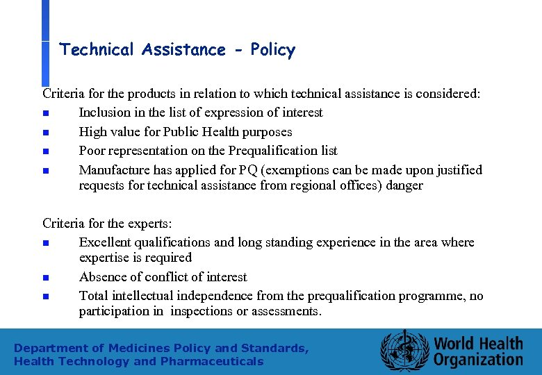 Technical Assistance - Policy Criteria for the products in relation to which technical assistance