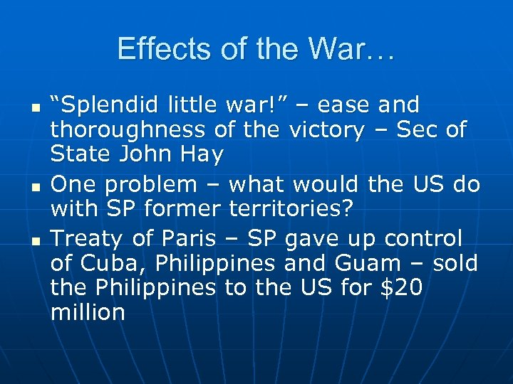 "Effects of the War… n n n ""Splendid little war!"" – ease and thoroughness"