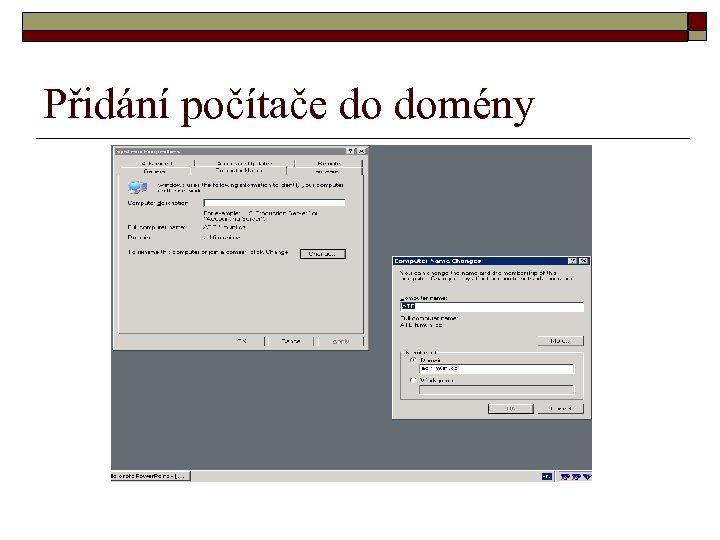 Přidání počítače do domény
