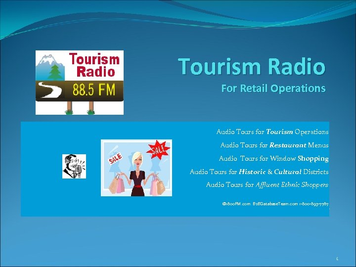 Tourism Radio For Retail Operations Audio Tours for Tourism Operations Audio Tours for Restaurant