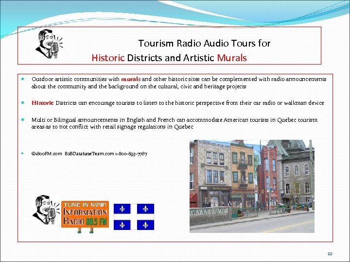 Tourism Radio Audio Tours for Historic Districts and Artistic Murals Outdoor artistic communities with