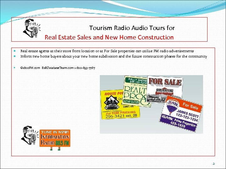 Tourism Radio Audio Tours for Real Estate Sales and New Home Construction Real estate