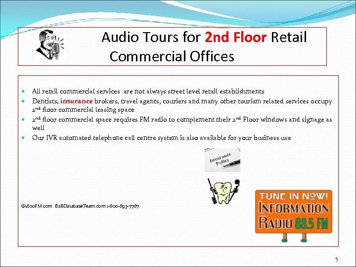 Audio Tours for 2 nd Floor Retail Commercial Offices All retail commercial services are