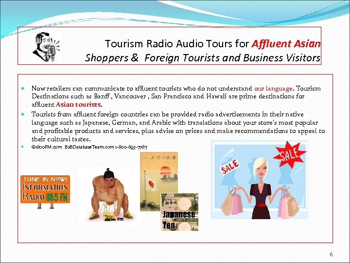 Tourism Radio Audio Tours for Affluent Asian Shoppers & Foreign Tourists and Business Visitors