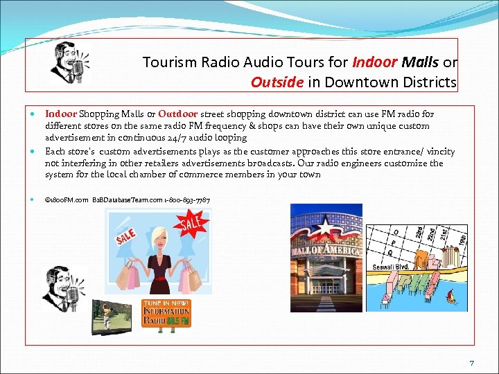 Tourism Radio Audio Tours for Indoor Malls or Outside in Downtown Districts Indoor Shopping