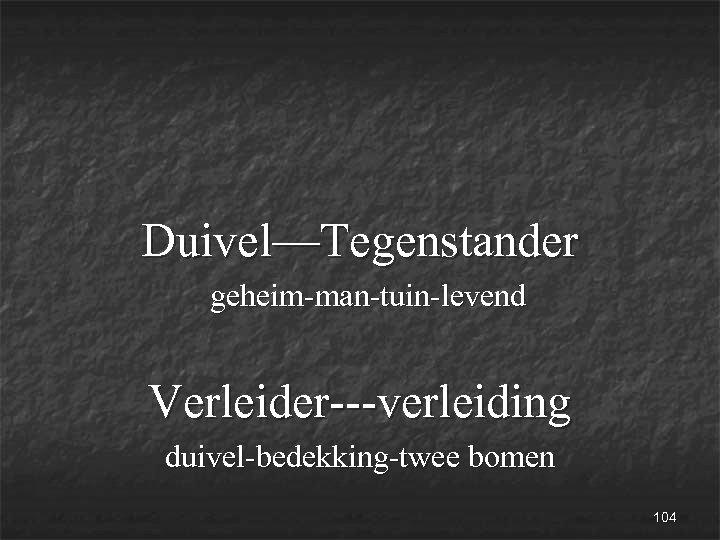 Duivel—Tegenstander geheim-man-tuin-levend Verleider---verleiding duivel-bedekking-twee bomen 104