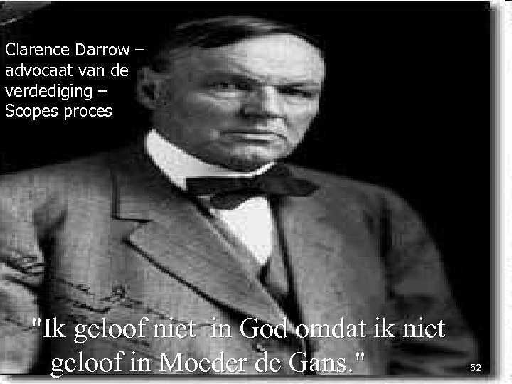 Clarence Darrow – advocaat van de verdediging – Scopes proces