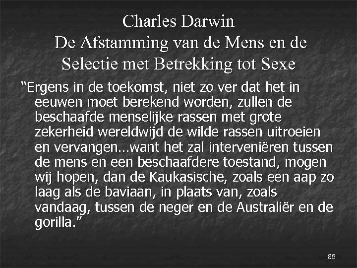 Charles Darwin De Afstamming van de Mens en de Selectie met Betrekking tot Sexe