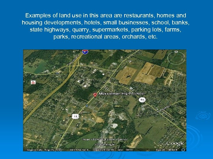 Examples of land use in this area are restaurants, homes and housing developments, hotels,