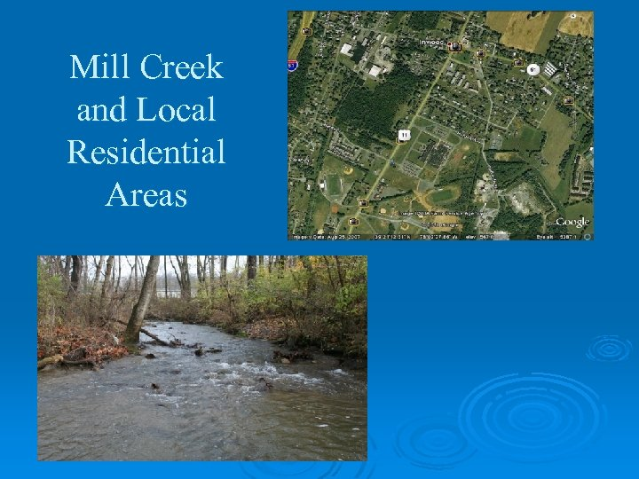 Mill Creek and Local Residential Areas