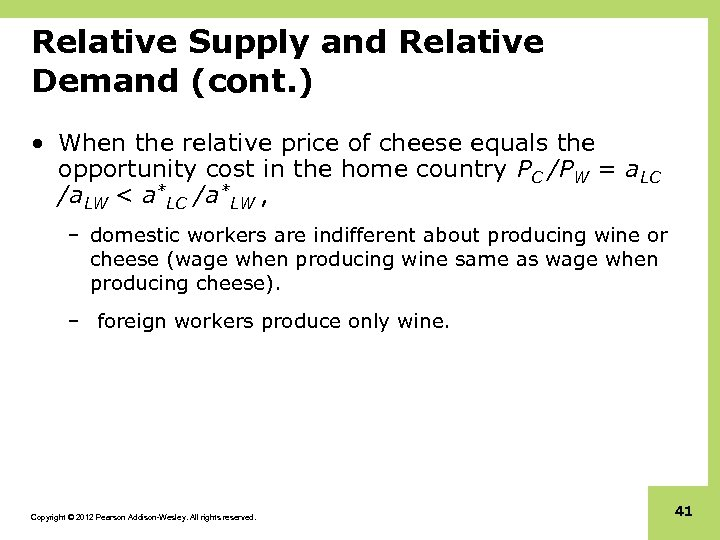 Relative Supply and Relative Demand (cont. ) • When the relative price of cheese