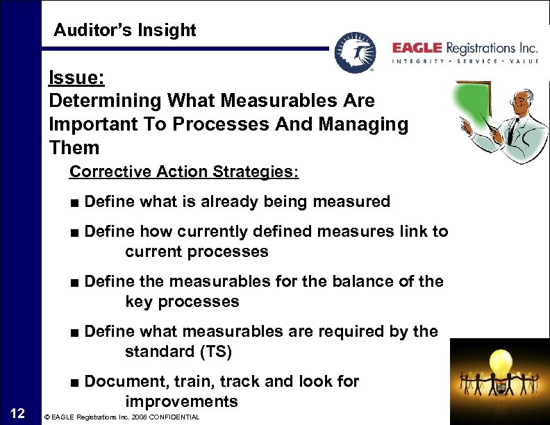 Auditor's Insight Issue: Determining What Measurables Are Important To Processes And Managing Them Corrective