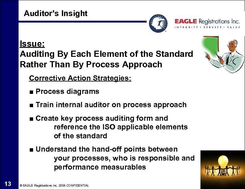 Auditor's Insight Issue: Auditing By Each Element of the Standard Rather Than By Process