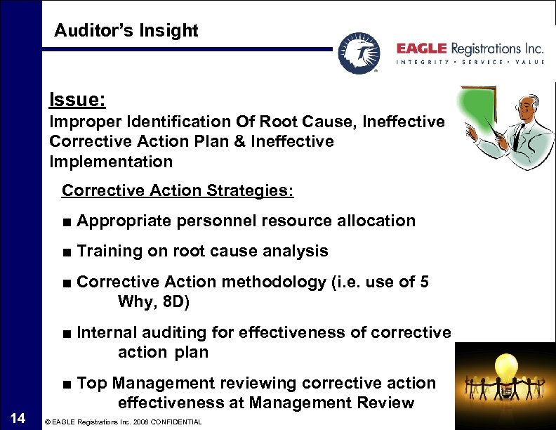 Auditor's Insight Issue: Improper Identification Of Root Cause, Ineffective Corrective Action Plan & Ineffective