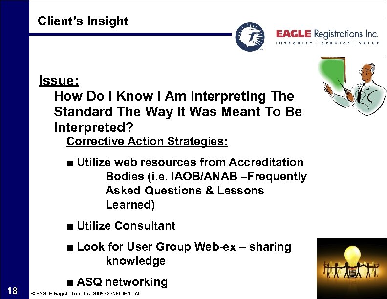 Client's Insight Issue: How Do I Know I Am Interpreting The Standard The Way