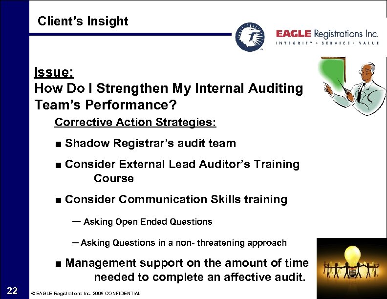 Client's Insight Issue: How Do I Strengthen My Internal Auditing Team's Performance? Corrective Action