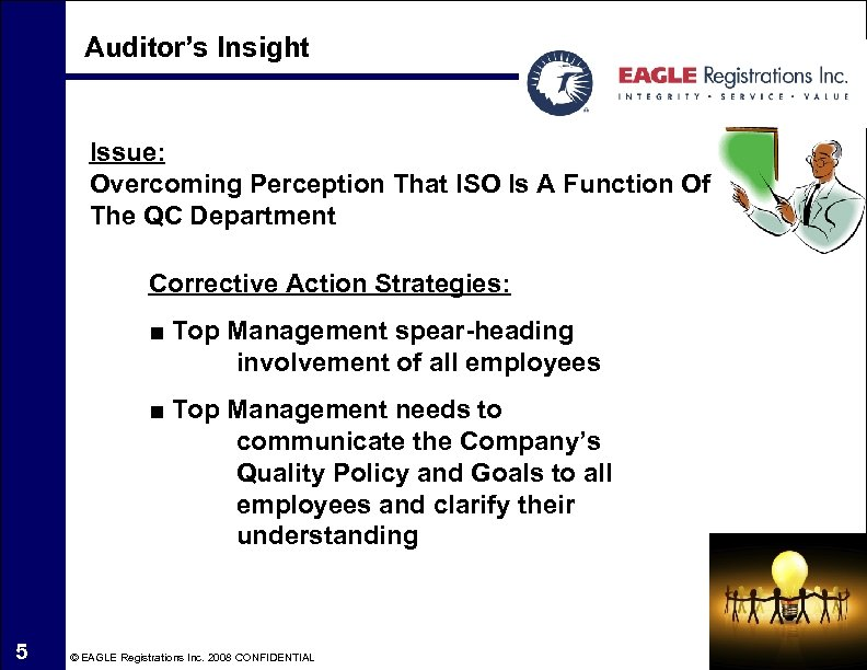 Auditor's Insight Issue: Overcoming Perception That ISO Is A Function Of The QC Department