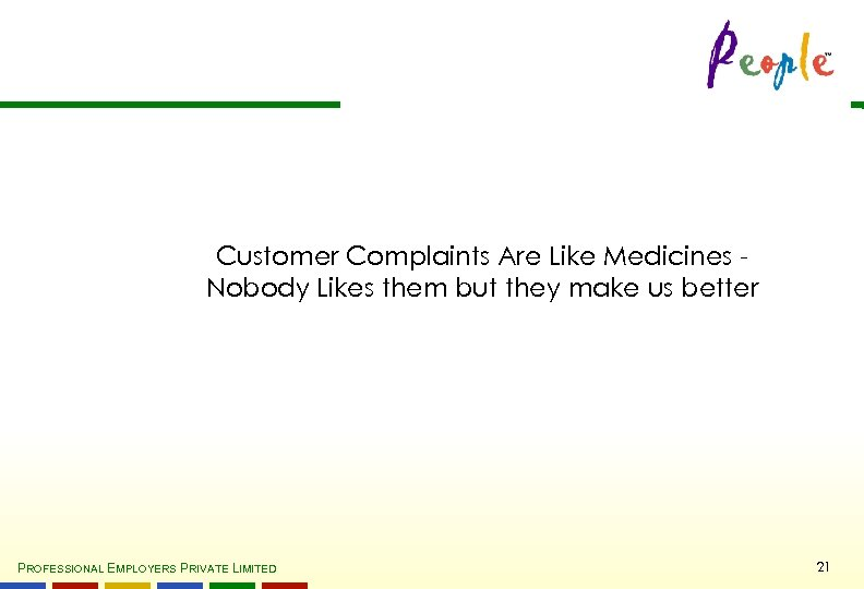 Customer Complaints Are Like Medicines Nobody Likes them but they make us better PROFESSIONAL