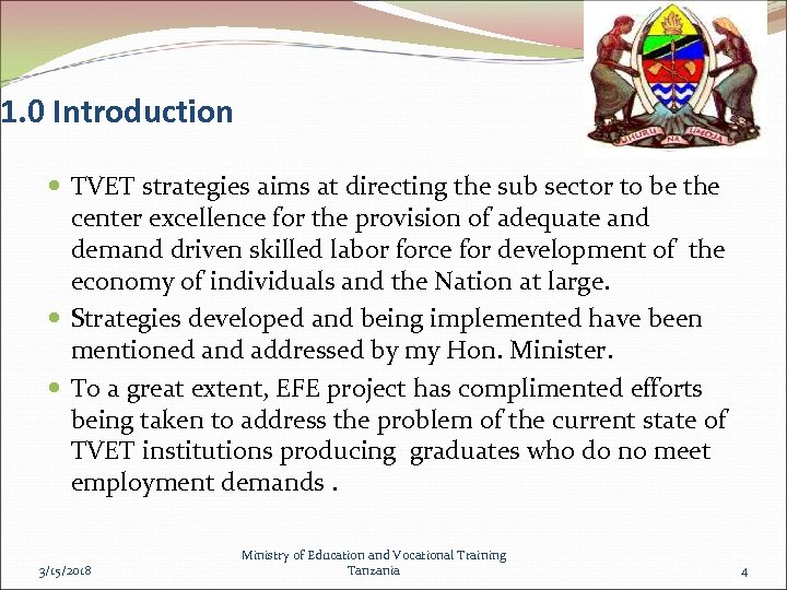1. 0 Introduction TVET strategies aims at directing the sub sector to be the