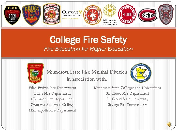 College Fire Safety Fire Education for Higher Education Minnesota State Fire Marshal Division In