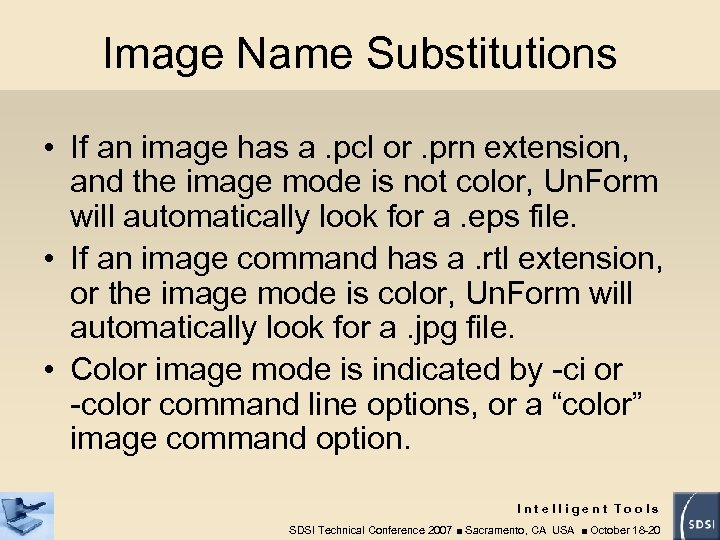 Image Name Substitutions • If an image has a. pcl or. prn extension, and