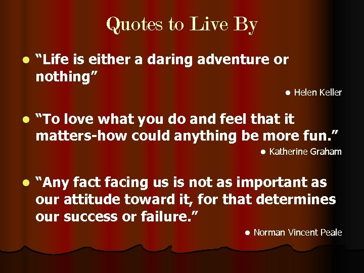 "Quotes to Live By l ""Life is either a daring adventure or nothing"" l"
