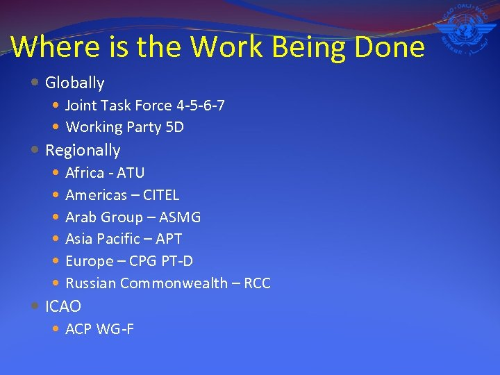 Where is the Work Being Done Globally Joint Task Force 4 -5 -6 -7