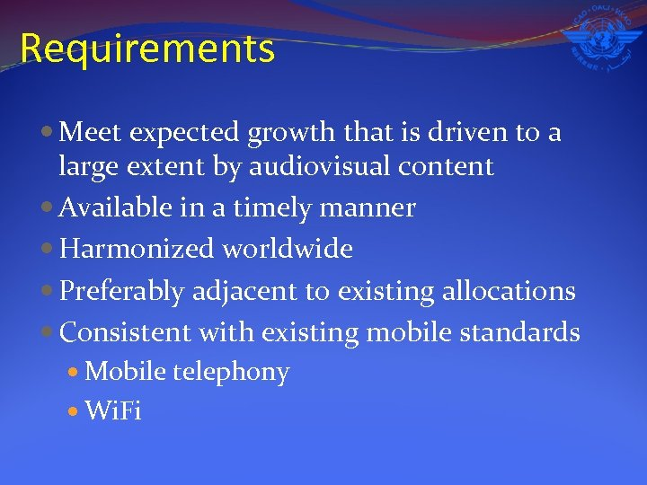 Requirements Meet expected growth that is driven to a large extent by audiovisual content