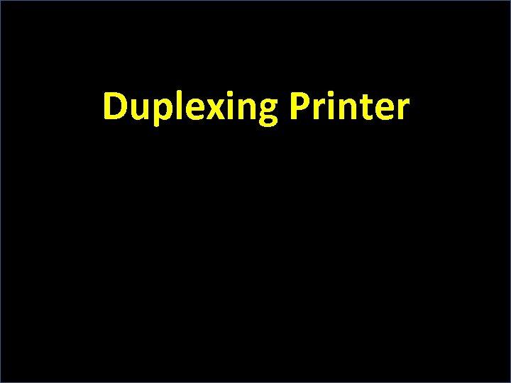 Duplexing Printer