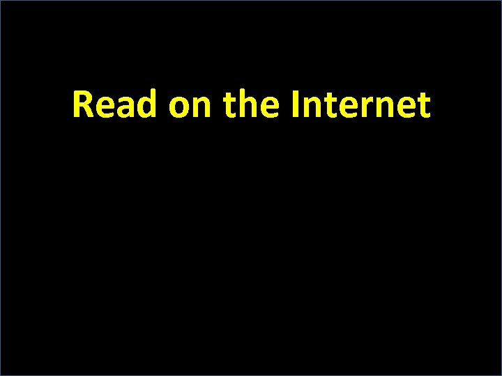 Read on the Internet