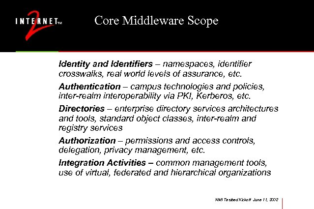 Core Middleware Scope Identity and Identifiers – namespaces, identifier crosswalks, real world levels of