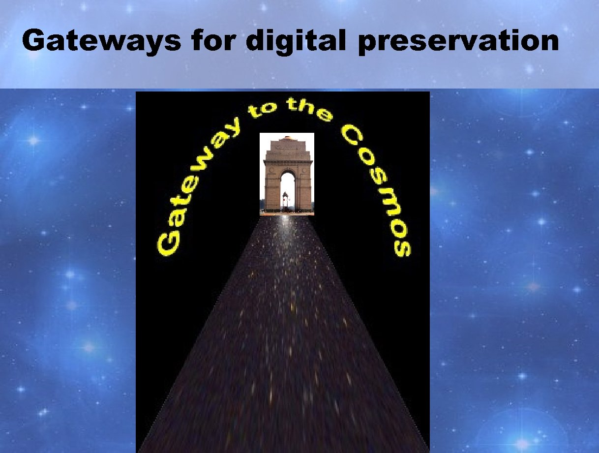 Gateways for digital preservation