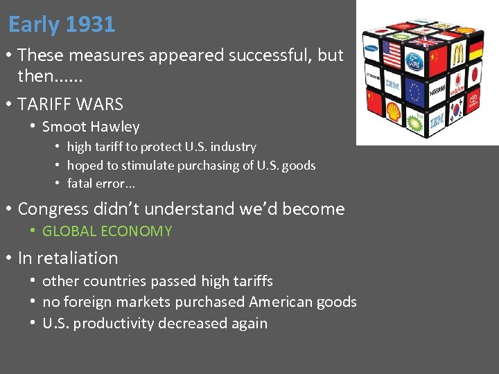 Early 1931 • These measures appeared successful, but then. . . • TARIFF WARS