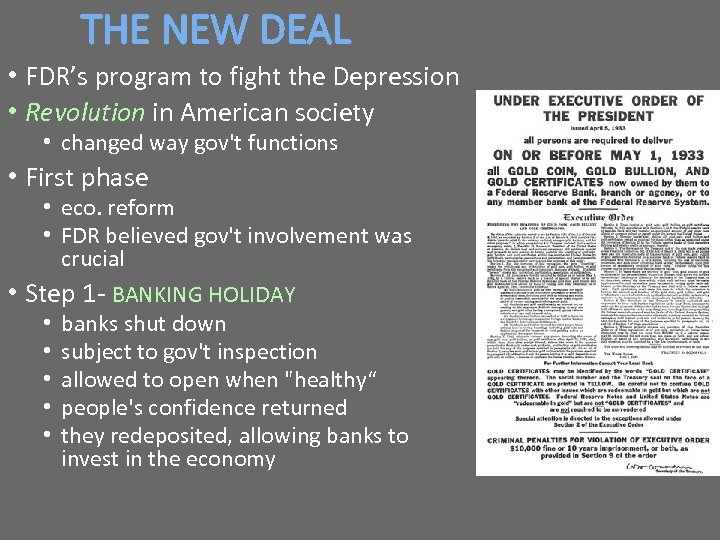 THE NEW DEAL • FDR's program to fight the Depression • Revolution in American
