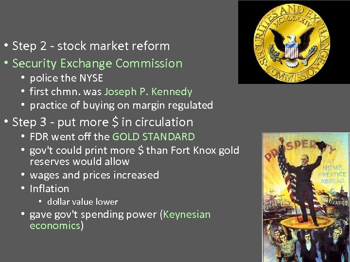 • Step 2 - stock market reform • Security Exchange Commission • police