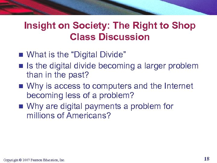 "Insight on Society: The Right to Shop Class Discussion What is the ""Digital Divide"""