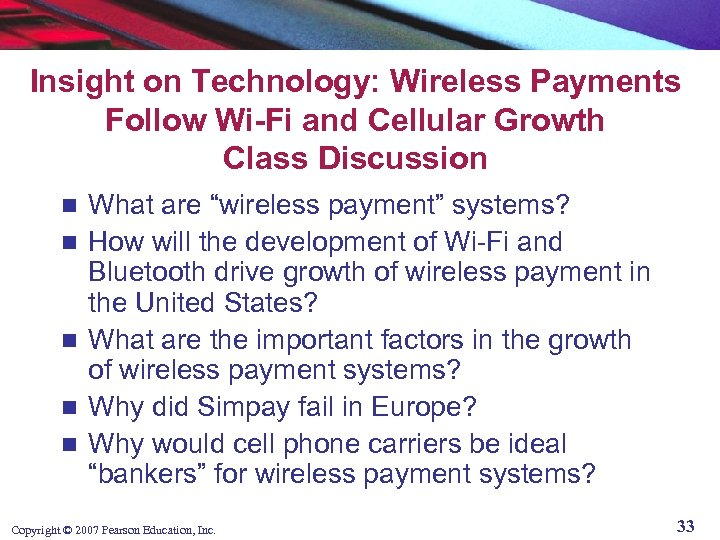 Insight on Technology: Wireless Payments Follow Wi-Fi and Cellular Growth Class Discussion n n