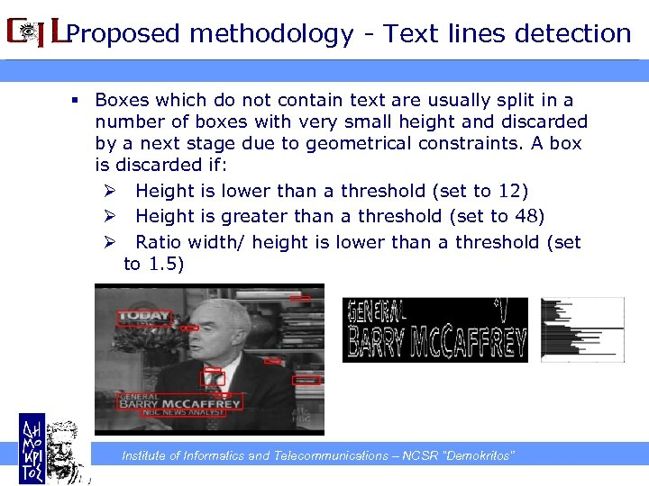 Proposed methodology - Text lines detection § Boxes which do not contain text are