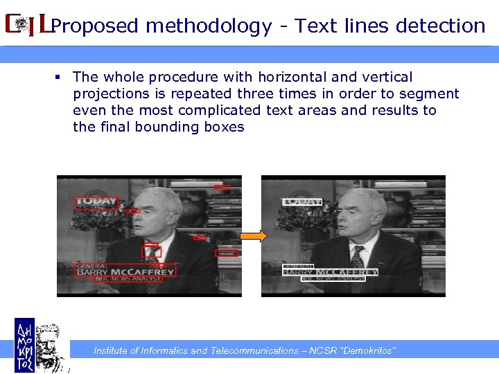 Proposed methodology - Text lines detection § The whole procedure with horizontal and vertical