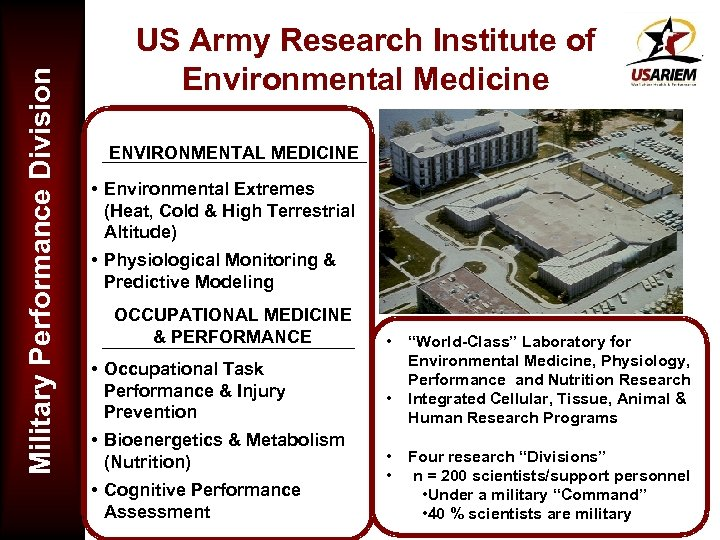 Military Performance Division US Army Research Institute of Environmental Medicine ENVIRONMENTAL MEDICINE • Environmental