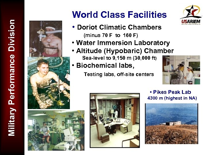 Military Performance Division World Class Facilities • Doriot Climatic Chambers (minus 70 F to